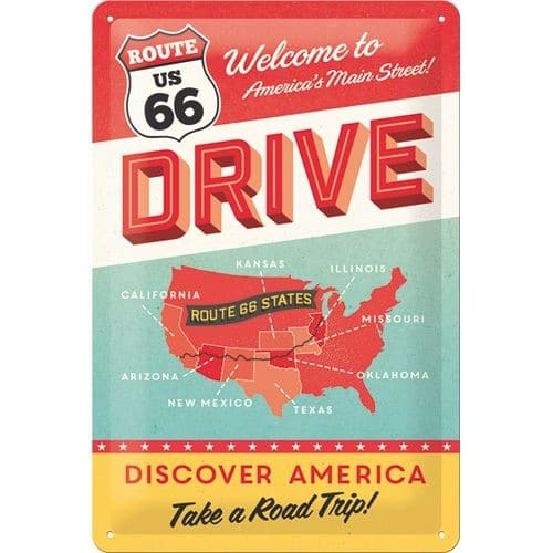 Nostalgic Art Tin Sign Route 66 Drive 20x30