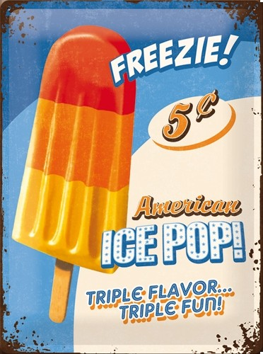 Nostalgic Art Tin Sign American Ice Pop! 30x40