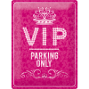 Nostalgic Art Tin Sign VIP Parking Only Roze 30x40