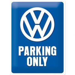 Nostalgic Art Tin Sign Volkswagen Parking Only 30x40 cm